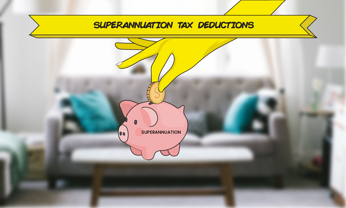 Claiming superannuation as a Tax Deduction